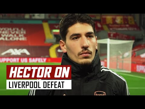 'We won't let this affect us' | Hector Bellerin on Liverpool 3-1 Arsenal