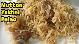 Mutton Yakhni Pulao Recipe By Yasmin's Cooking