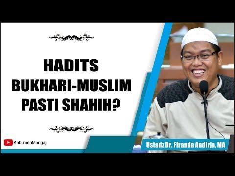 Apakah Hadits Bukhari Muslim Sudah Pasti Shahih?