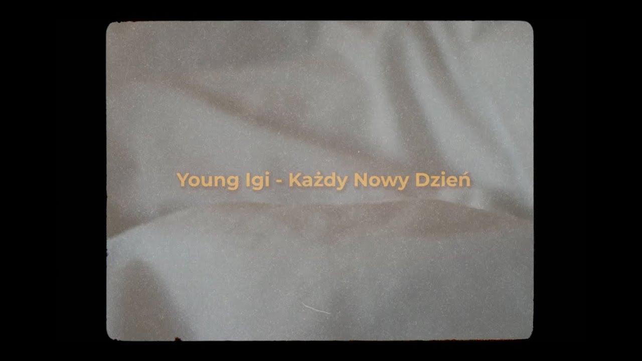 """Download Young Igi """"Każdy Nowy Dzień"""""""
