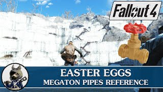 FALLOUT 4 Easter Eggs - Megaton Pipes Reference