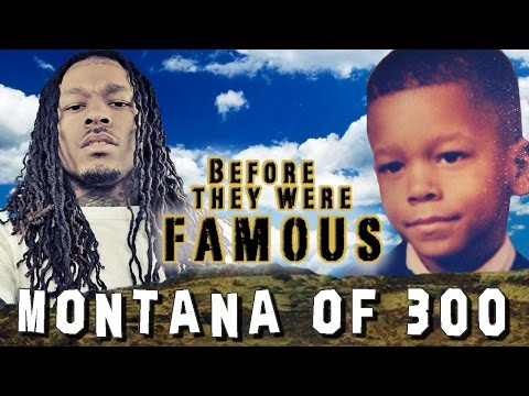 MONTANA OF 300 - Before They Were Famous