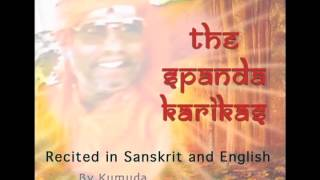 Spanda Karikas in Sanskrit and English Sung by Kumuda