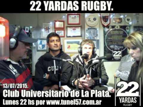 Club Universitario de La Plata en 22 YARDAS Rugby. 13/07/2015.