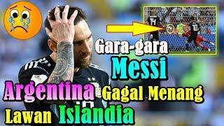 MENYEDIHKAN!!! Gara-gara Lionel Messi, Argentina Gagal Menang Lawan Islandia