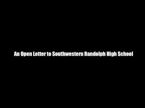 An Open Letter to Southwestern Randolph High School