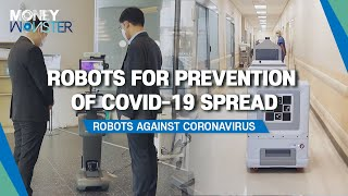 [Money Monster] Robots for prevention of COVID-19 spread