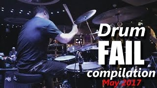Drum FAIL compilation May 2017 | RockStar FAIL