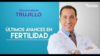"DR VELIT ""Últimos avances en Fertilidad""  TRUJILLO Febrero 2020"