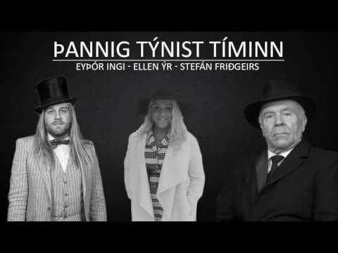 Þannig Týnist Tíminn - Stefán Friðgeirs, Eyþór Ingi og Ellen Ýr