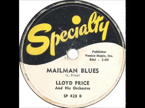 Fats Domino - (session with Lloyd Price) - Mailman Blues(master) - March 13, 1952