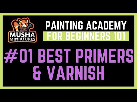#01 Primers & Varnish /// Musha's Painting Academy for Beginners 101 - Tutorial Series