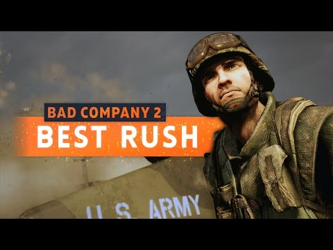 ► RUSH USED TO BE GREAT - Battlefield Bad Company 2