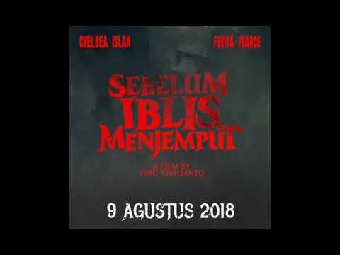 """"""" SEBELUM IBLIS MENJEMPUT """"  Tayang Mulai 9 Agustus 2018 At Cinema"""
