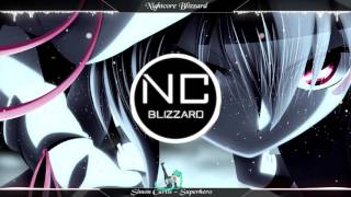 Download ├ PopCore ┤ ❃ NightCore ❃ Superhero MP3 song and Music Video