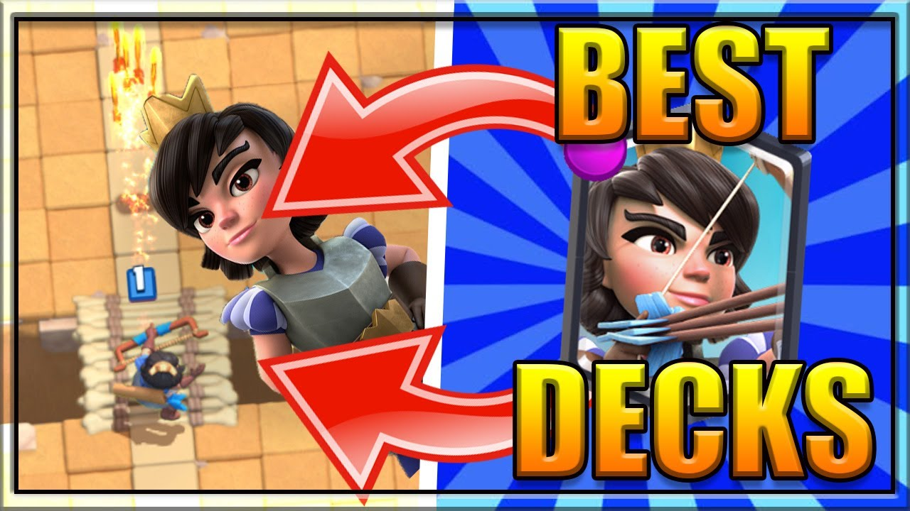 Top 3 Best Princess Decks In Clash Royale Arena 7 8 9 10 And 11 Legendary Decks Youtube
