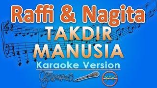 Raffi Nagita Takdir Manusia Karaoke Lirik Tanpa Vokal by GMusic.mp3