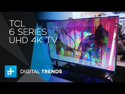 TCL 6 Series 4K TV - Hands On at CES 2018