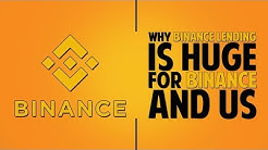 Binance Lending - Why It Is Huge For Binance AND Us