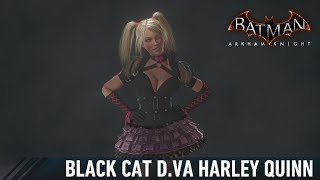 SKIN; Batman; Arkham Knight; Black Cat D.Va Harley Quinn