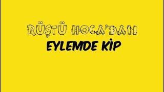 40) Sözcük Türleri / EYLEMDE KİP ( RÜŞTÜ HOCA )