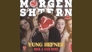 Yung Hefner ROCK REMIX