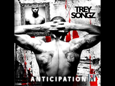 04 Does She Know? - Trey Songz [Anticipation]