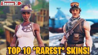 Top 10 *RAREST* Skins in Fortnite! (Updated Season 9)
