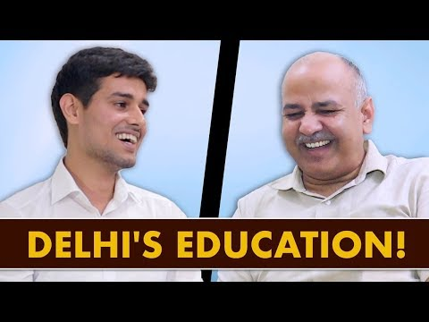 Manish Sisodia Interview with Dhruv Rathee Part-2 | Educatio