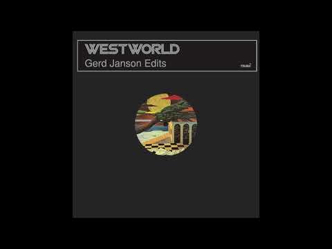 Westworld 'The Slam' (Gerd Janson Edit)
