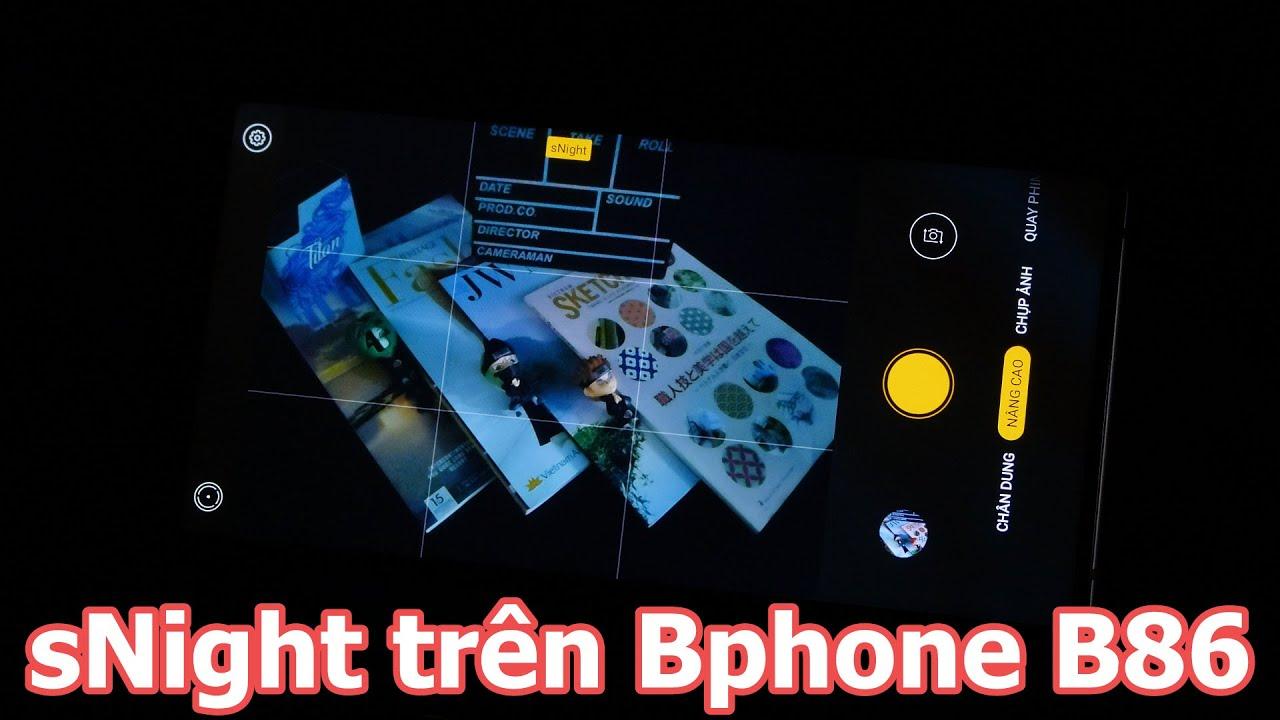 Hướng dẫn chụp ảnh với tính năng sNight trên Bphone B86