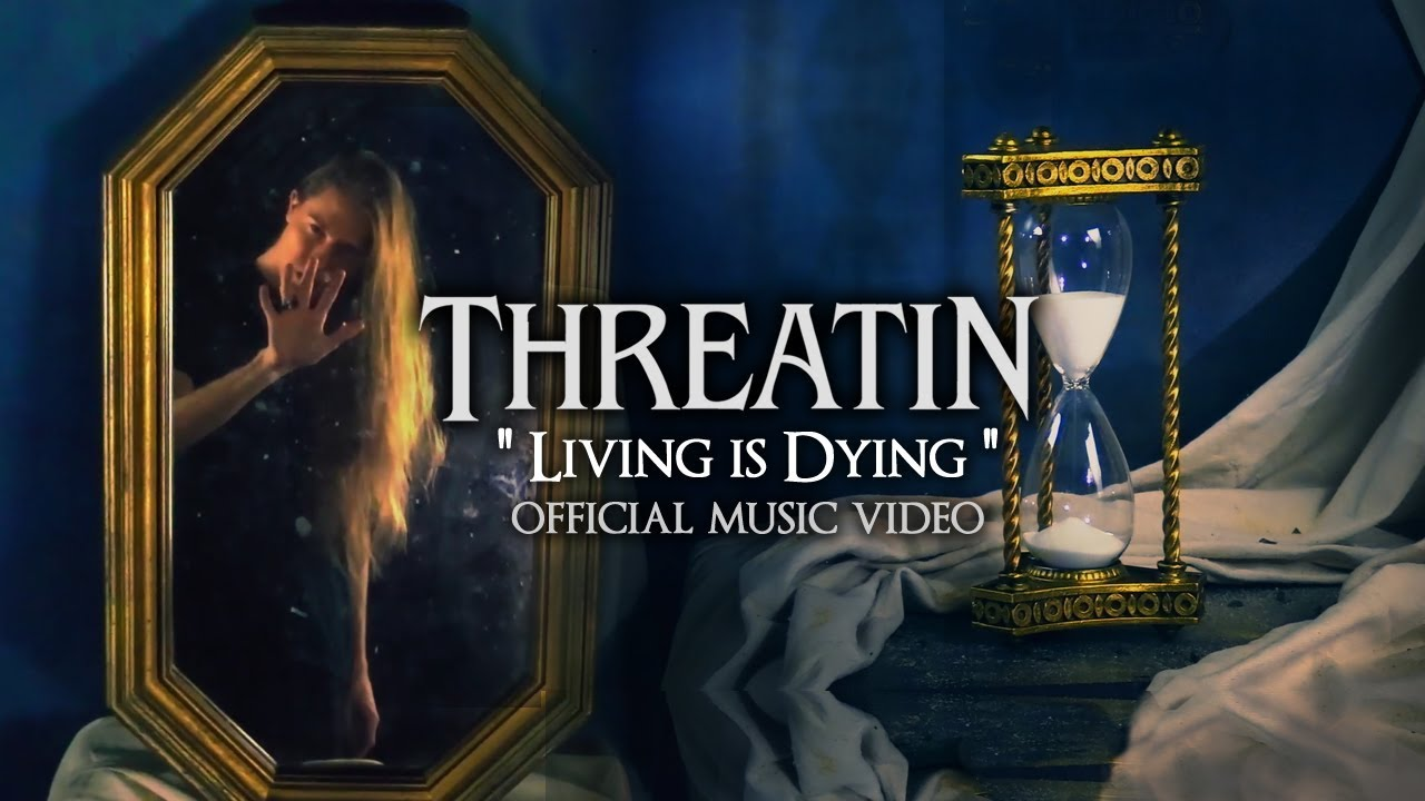 Threatin - Living is Dying (Official Music Video)