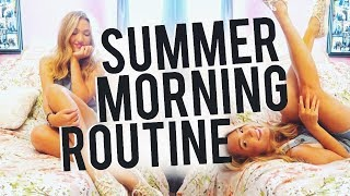 SUMMER MORNING ROUTINE 2017!
