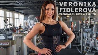 Veronika FIDLEROVÁ - tréning chrbta a ramien / back and shoulders training