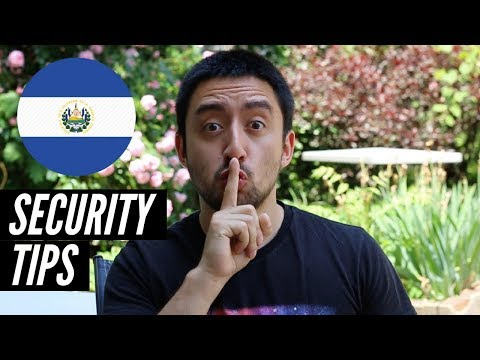 El Salvador Safety and Security Tips - Is El Salvador Safe in 2018?
