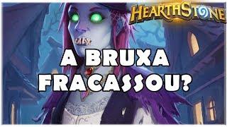HEARTHSTONE - A BRUXA FRACASSOU?