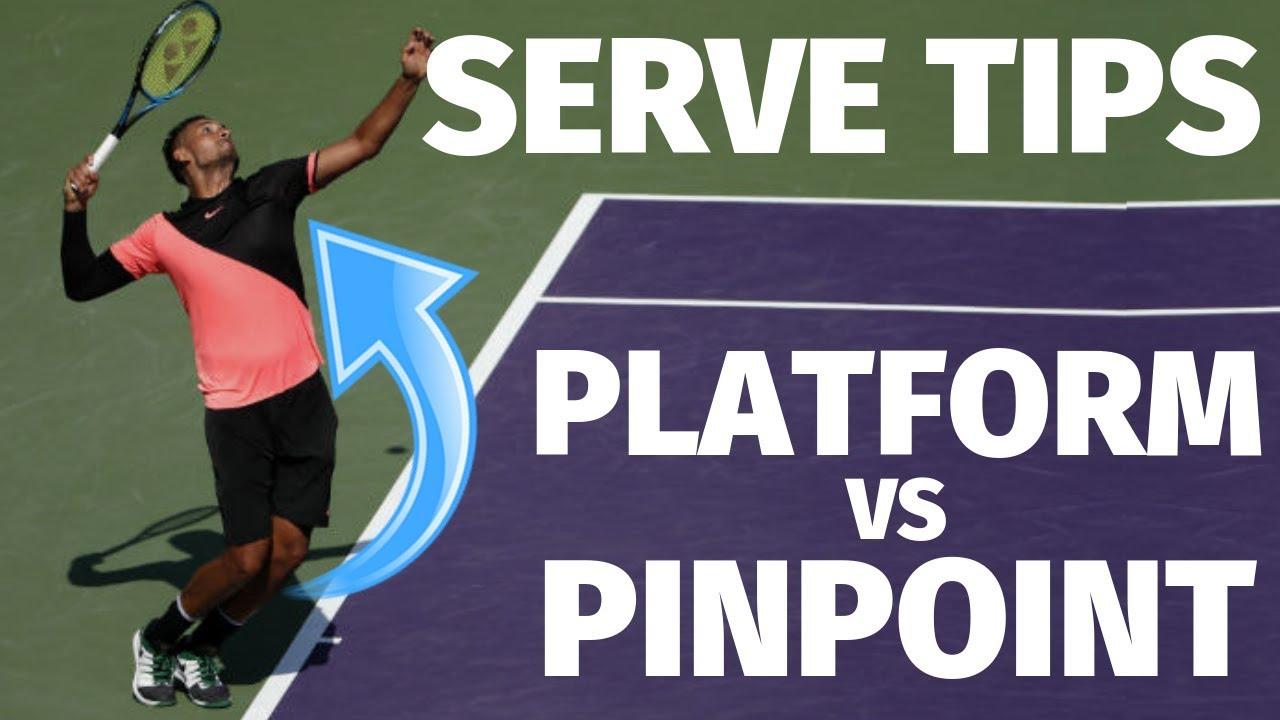 Tennis Serve Pinpoint Vs Platform Stance Which Stance Is