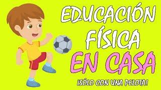 EDUCACIÓN FÍSICA en CASA para NIÑOS, ideas de ejercicios, juegos y actividades para HACER EN CASA!🤩