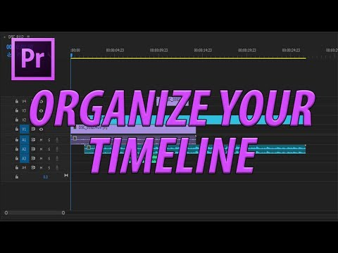 How to Organize Your Timeline in Adobe Premiere Pro CC (2017)