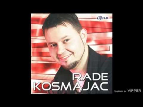 Rade Kosmajac - Lutam - (Audio 2004)