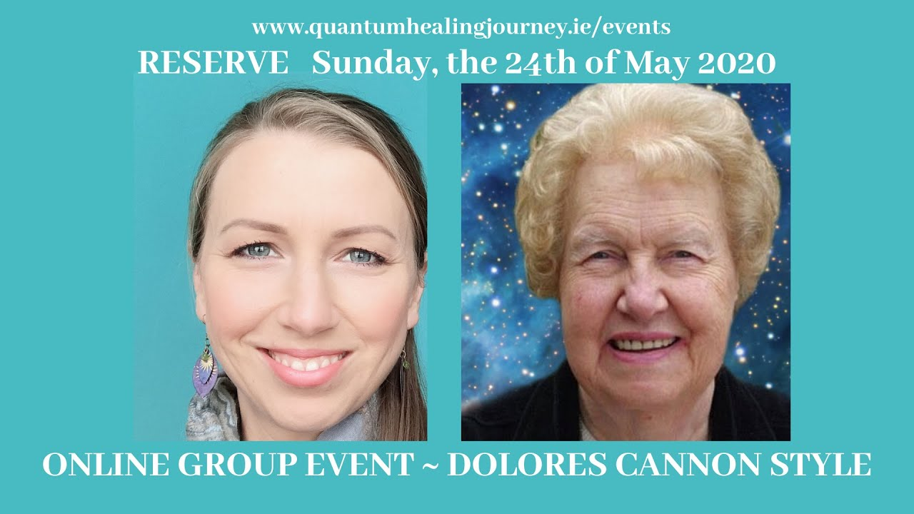 Dolores Cannon Style Group Hypnosis Online | May 24th 2020 ...