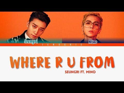 Download  SEUNGRI 승리 feat. Mino Winner'WHERE R U FROM' S Color Coded Han|Rom|Eng Gratis, download lagu terbaru