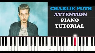 Charlie Puth - Attention (Piano Tutorial)