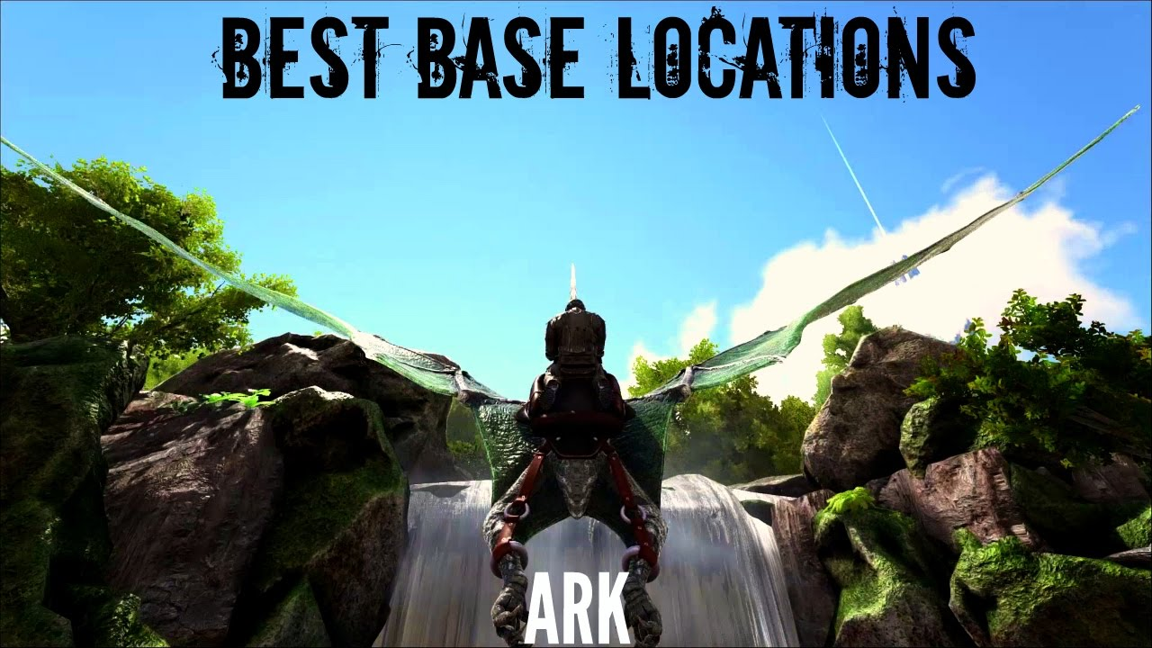 Best Ark Base Locations The Island