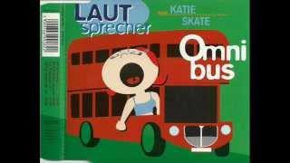 Laut Sprecher - Omnibus (Radio Version Remix) 2001