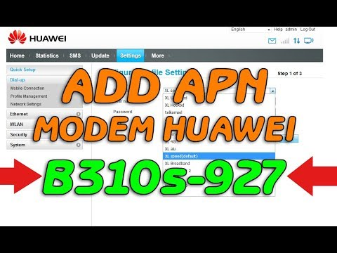 How To Add APN Modem Huawei B310s‑927 ?