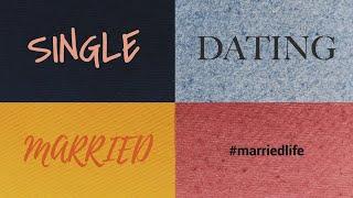 Single, Dating, Married #marriedlife (Sunday 05/16/21)