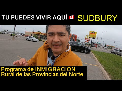 Inmigración  Fácil - Vivir En SUDBURY -  🇨🇦