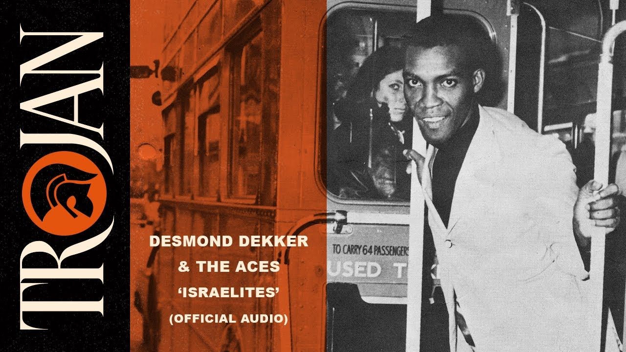 "Desmond Dekker & The Aces - ""Israelites"" (Official Audio)"