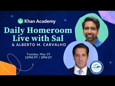 Homeroom Live with Sal & Alberto Carvalho - Tuesday, May 19